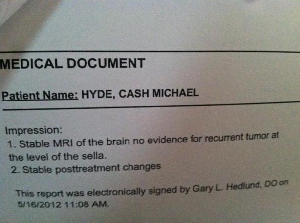 GONE! Cancer Free! Official report dated 5/16/2012. This WAS a Stage IV PNET brain tumor on Cashy's optic nerve. How many children must die? WHY?!?!